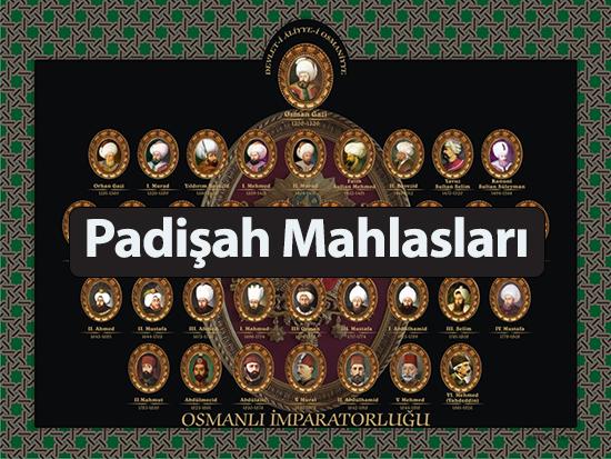 Osmanlı padişahlarının şiirlerinde ve divanlarında kullandıkları lakaplar(mahlaslar)